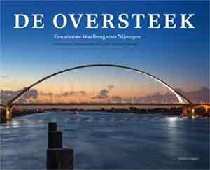 De Oversteek Brug bij Nijmegen